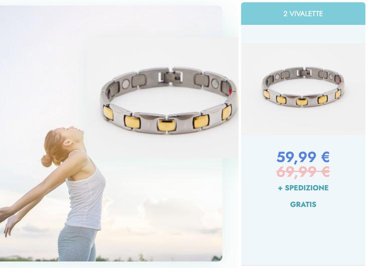 Prezzo del bracciale Vivalette