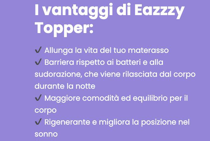 vantaggi di Eazzzy Topper